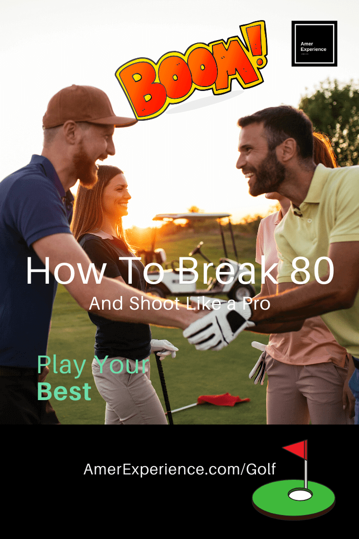 golf how to break 80 and shoot like a pro golf instructions