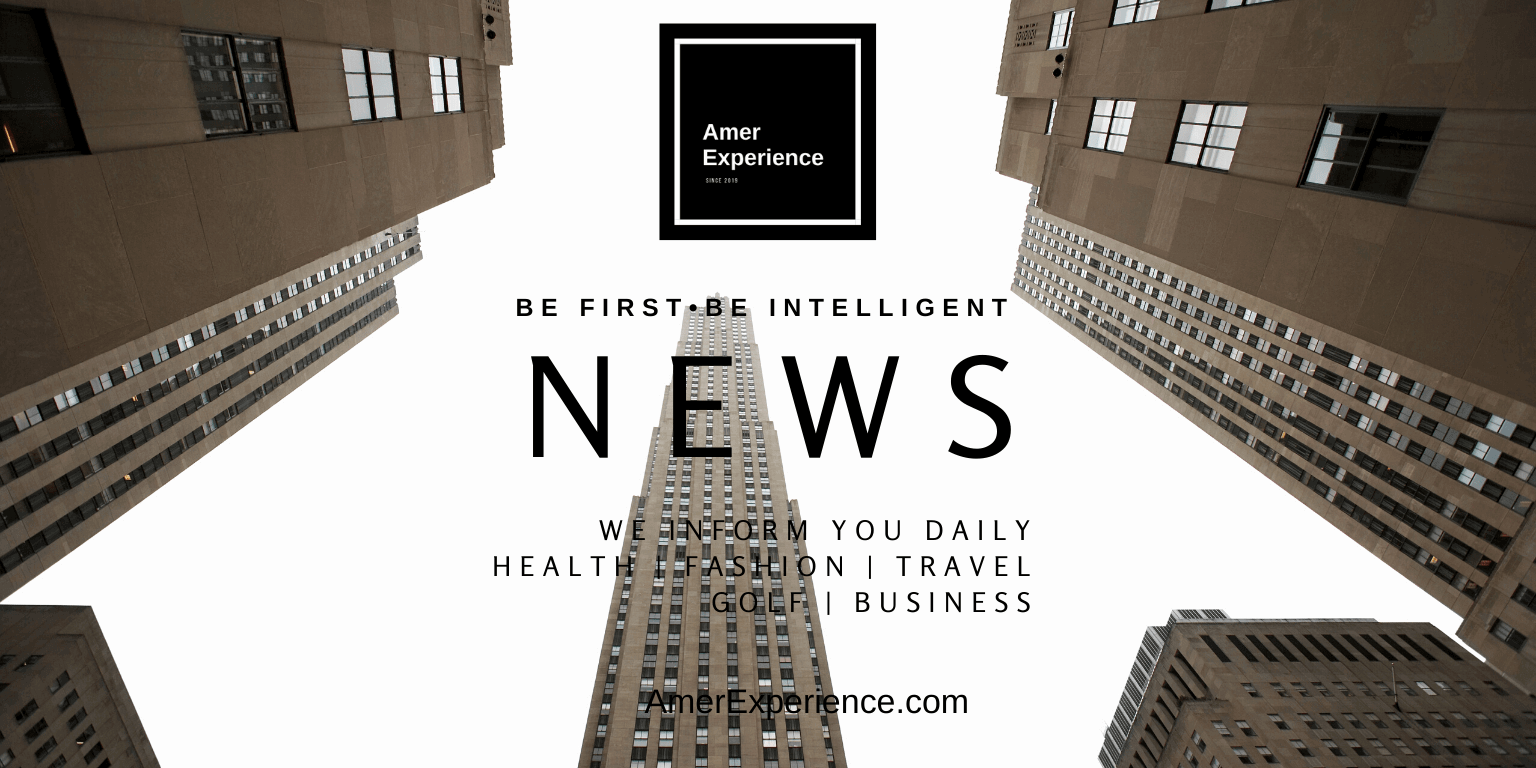 AmerExperience Latest News in Health Fashion Travel Golf and Business