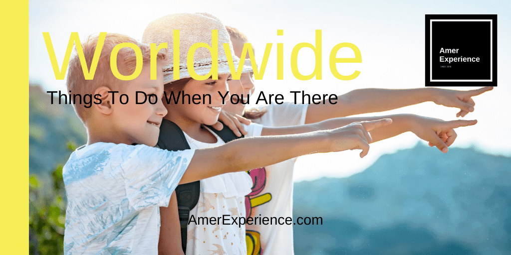 Travel Worldwide Things To Do When You Are There Global Booking Tool