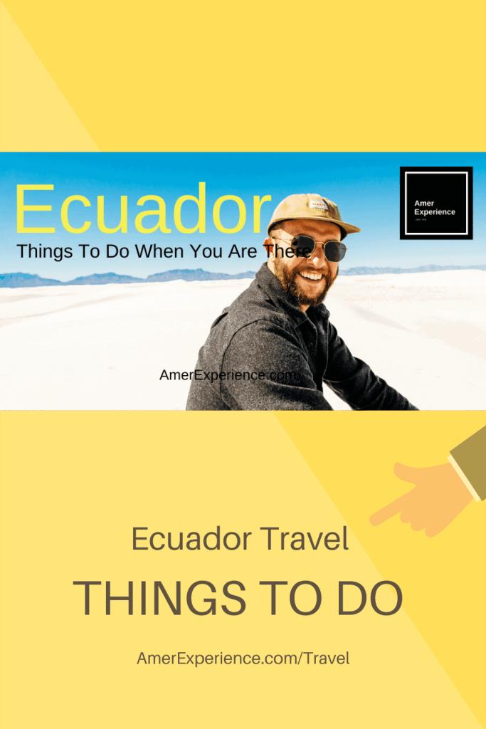 Ecuador travel things to do