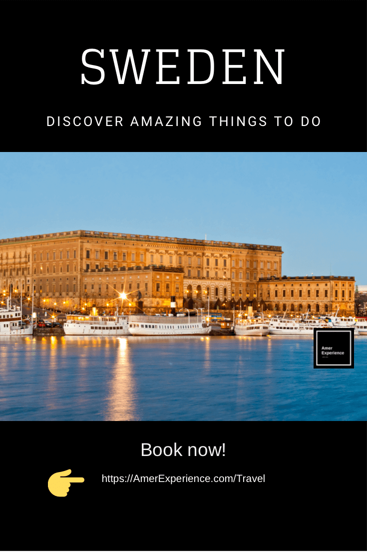 Sweden Discover Best Things To Do