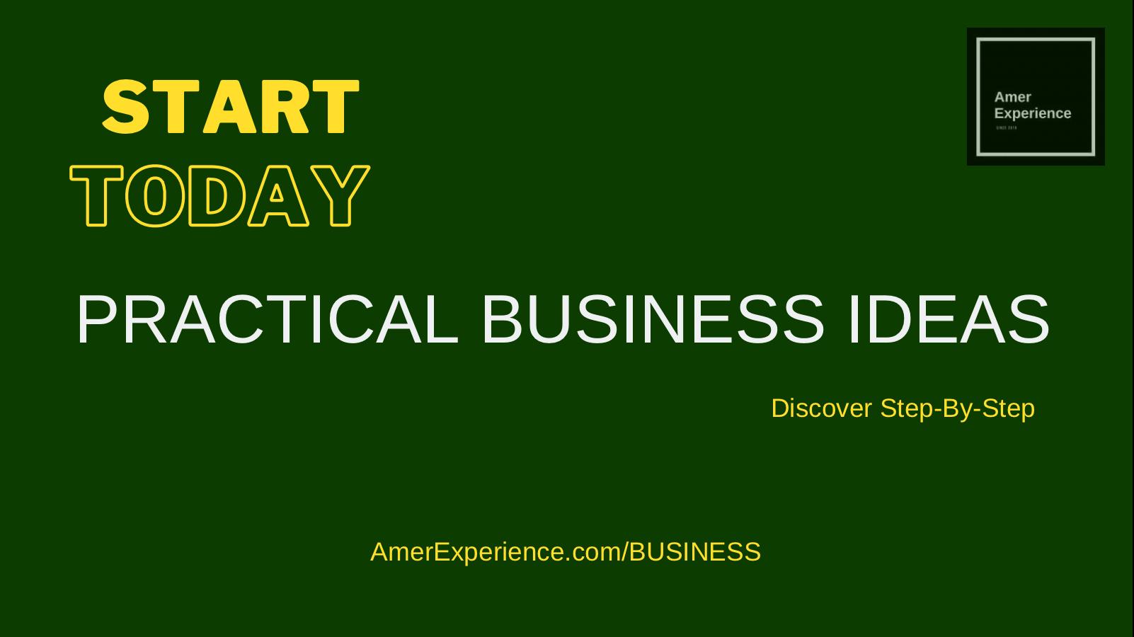 1 practical business ideas start today earn money