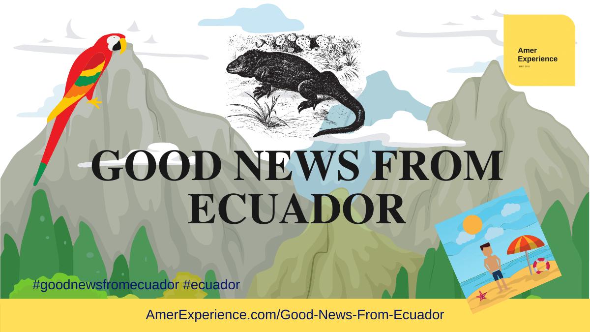Good News from Ecuador