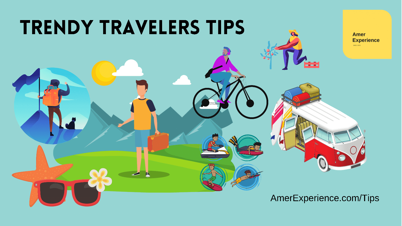 Trendy Travelers Tips Things To Do 5T&D AmerExperience.com