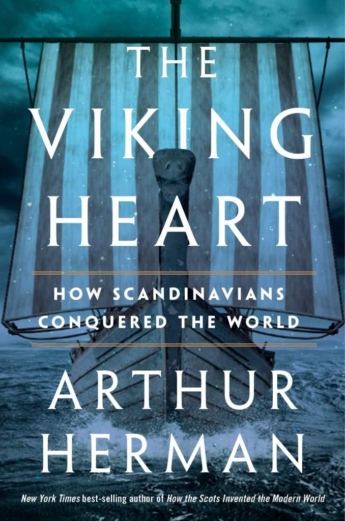 The Viking Heart - How scandinavians conquered the world