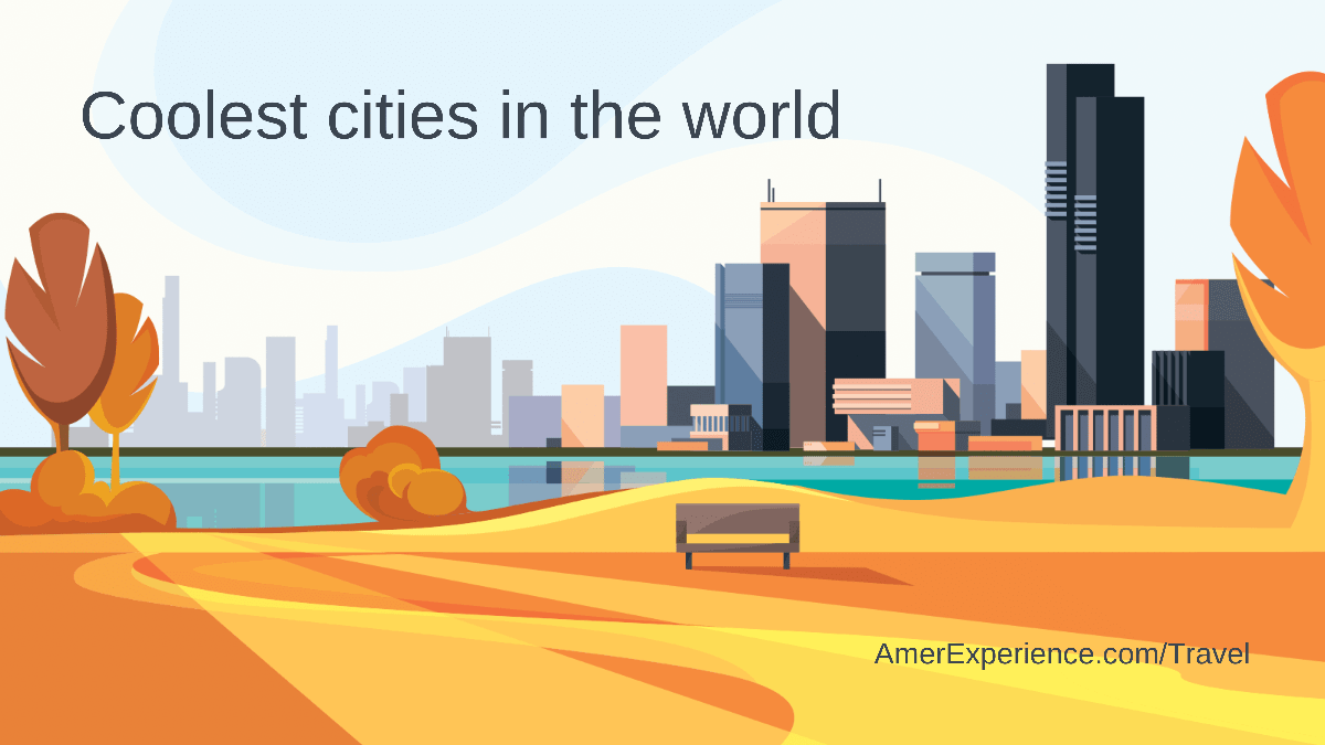 These are the coolest cities in the world, according to Time Out